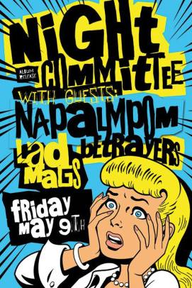 2014 - 05 09 - Night Committee, Napalmpom, Betrayers, The Lad Mags