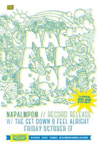 2014 - 10 17 - Napalmpom, The Get Down, Feel Alright