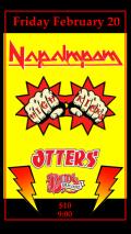 2015 - 02 21 - Napalmpom, HighKicks, Otters