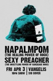 2015 - 04 03 - Napalmpom, Sexy Preacher @ Vangelis