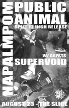 2015 - 08 23 - Napalmpom, Public Animal, Supervoid