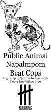 2015 - 08 29 - Public Animal, Beat Cops, Napalmpom